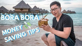 Money Saving Tips for BORA BORA