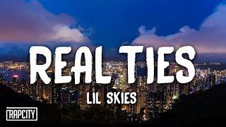Lil Skies - Real Ties (Lyrics)