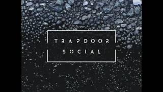 Trapdoor Social - Sunshine