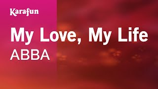 Karaoke My Love, My Life - ABBA *