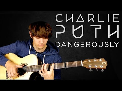 Dangerously - Charlie Puth - Fingerstyle Guitar Cover Mp3