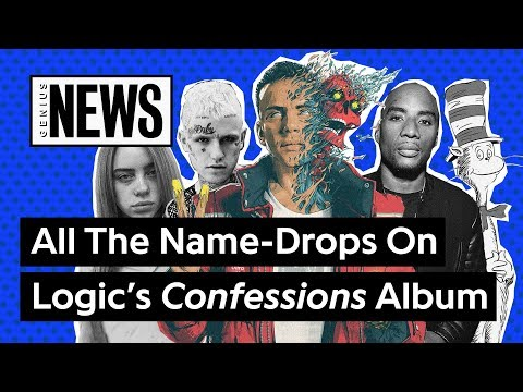 All The Name-Drops On Logic's 'Confessions Of A Dangerous Mind' | Genius News - Genius