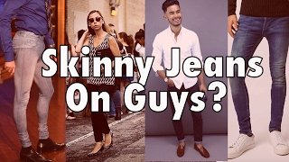 3 Ways Skinny Jeans Make Guys Instantly More Attractive