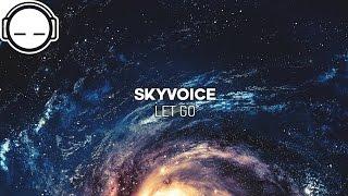 Skyvoice - Let Go