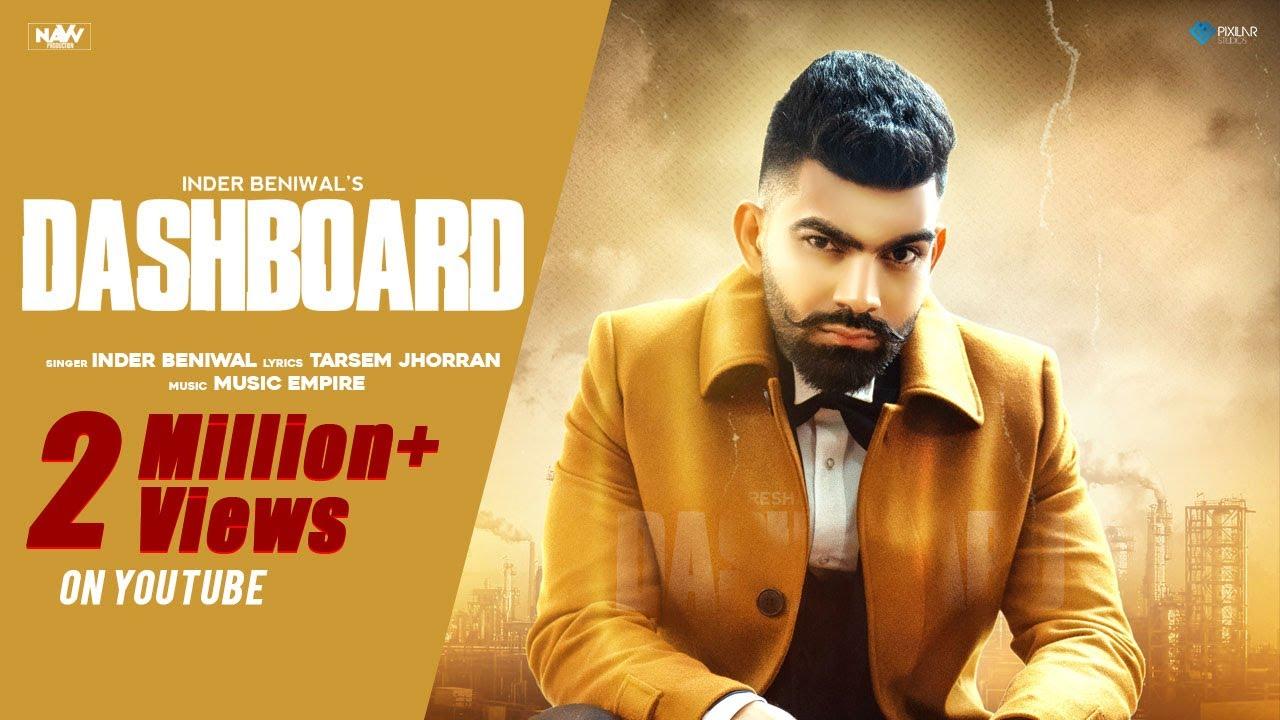 Dashboard (Official Video)| Inder Beniwal | Music Empire | Latest Punjabi Songs 2021| Inder Beniwal Lyrics