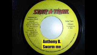 Anthony B. - Swarm me