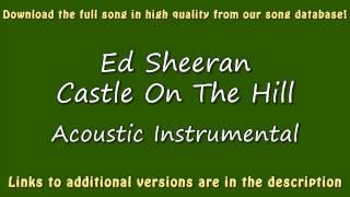 Ed Sheeran  Castle On The Hill Acoustic Karaoke