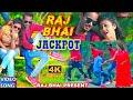 JAKPOT VIDEO RAJ BHAI 2019 video download
