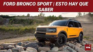 Ford Bronco Sport, un Escape convertido en todoterreno que aprovecha la nostalgia por los SUV retro
