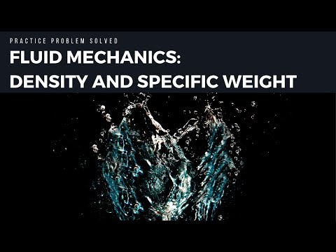 Fluid Mechanics: Solving for Density and Specific Weight SI Units