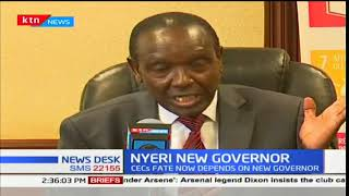 Nyeri County to get new Governor by tomorrow