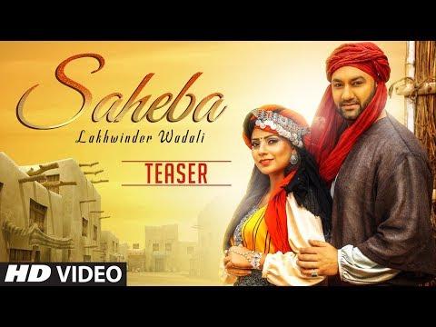 Song Teaser ► Saheba | Lakhwinder Wadali | Releasing Soon