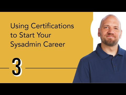 Using Certifications to Start Your Sysadmin Career - YouTube