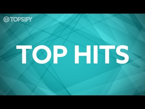 Top Hits van Topsify Nederland! Altijd Alle Hits! September 2016.