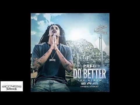 Prezi Feat. Philthy Rich, OMB Peezy & Mozzy - Do Better | Remix