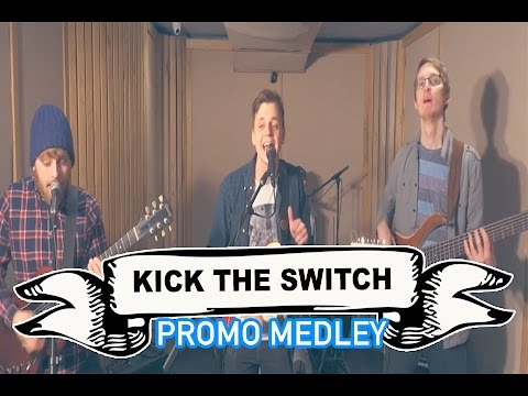 Kick The Switch Video