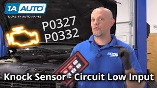 Check Engine Light? Car Knock Sensor Low Input - Code P0327 P0332