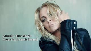 Anouk - One Word (cover by Francis Brand)