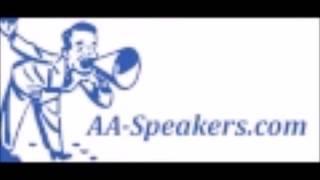 "AA Speaker Mike ""A must listen too!"""