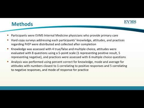 Thumbnail image of video presentation for Knowledge, Attitudes, and Practices of EVMS Internal Medicine Physicians Regarding Pre-exposure Prophylaxis (PrEP) for Prevention of HIV: A Needs Assessment
