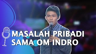 Stand Up Comedy Indra Frimawan: Gua Emang Ada Masalah Pribadi sama Om Indro - SUCI 5
