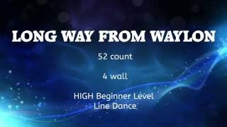 Long Way From Waylon Line Dance Demo+Tutorial