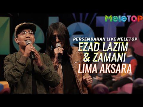 Ezad Lazim & Zamani - Lima Aksara | Persembahan Live MeleTOP | Nabil & Neelofa