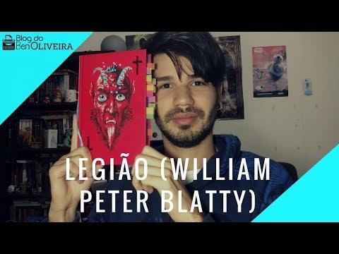 Livro Legião (William Peter Blatty), a sequência de O Exorcista | Ben Oliveira