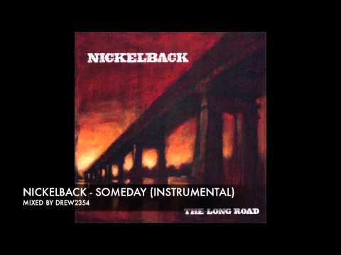Nickelback - Someday ( Instrumental )