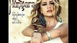La Húngara - Cuando me hablan de tí