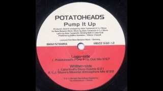 Potatoheads - Pump It Up (Potatohead`s Pump It Up Club Mix) 2000