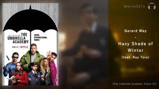 The Umbrella Academy | Soundtrack | Gerard Way   Hazy Shade Of Winter (feat. Ray Toro)