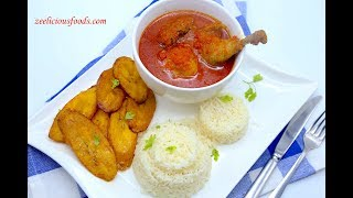HOW TO COOK NIGERIAN TOMATO STEW WITH STEAMED WHITE RICE – CHICKEN STEW – ZEELICIOUS FOODS