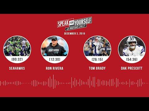 Seahawks, Ron Rivera, Tom Brady, Dak Prescott | SPEAK FOR YOURSELF Audio Podcast