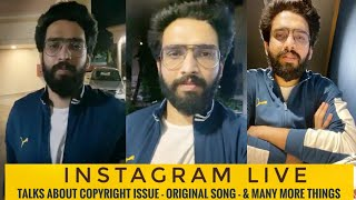 Amaal Mallik Instagram Live Talks About Copyright Issue, Orijinal Music & Many More Thing | SLV2019