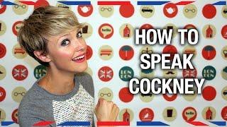How to Speak Cockney - Anglophenia Ep 36