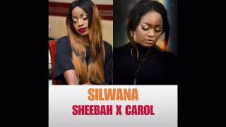 Silwana By Sheebah Karungi Ft Carol Nantongo