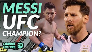 What if Lionel Messi was in the UFC?