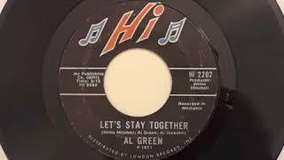 Al Green Let's Stay Together b/w Tomorrow's Dream