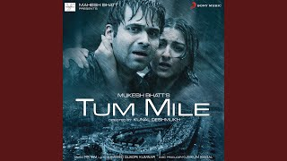 Tum Mile (Love Reprise) - YouTube