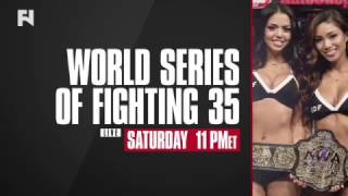 WSOF 35 LIVE Sat., March 18, 2017 at 11 p.m. ET in FN Canada & International