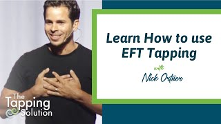 How To Tap - With Nick Ortner Of The Tapping Solution