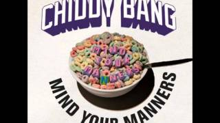 Mind Your Manners - Chiddy Bang