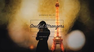 Journey No. 03 - Soulful Strangers