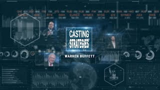 Warren Buffett. Últimas inversiones. Casting Strategies
