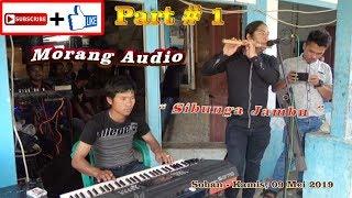 MORANG AUDIO GONDANG SIBUNGA JAMBU