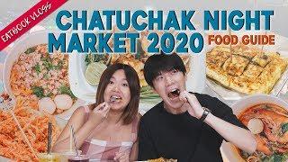 Chatuchak Night Market Singapore 2020 Food Guide | Eatbook Vlogs | EP 70