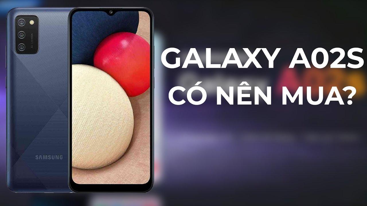 Galaxy A02s - Pin trâu, giá rẻ có nên mua không?