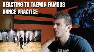 REACTING TO TAEMIN FAMOUS DANCE PRACTICE