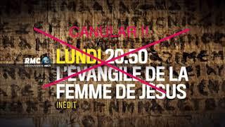 Apocryphe ÉVANGILE DE LA FEMME DE JÉSUS - RMC DÉCOUVERTE